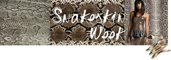 Snakeskin Week