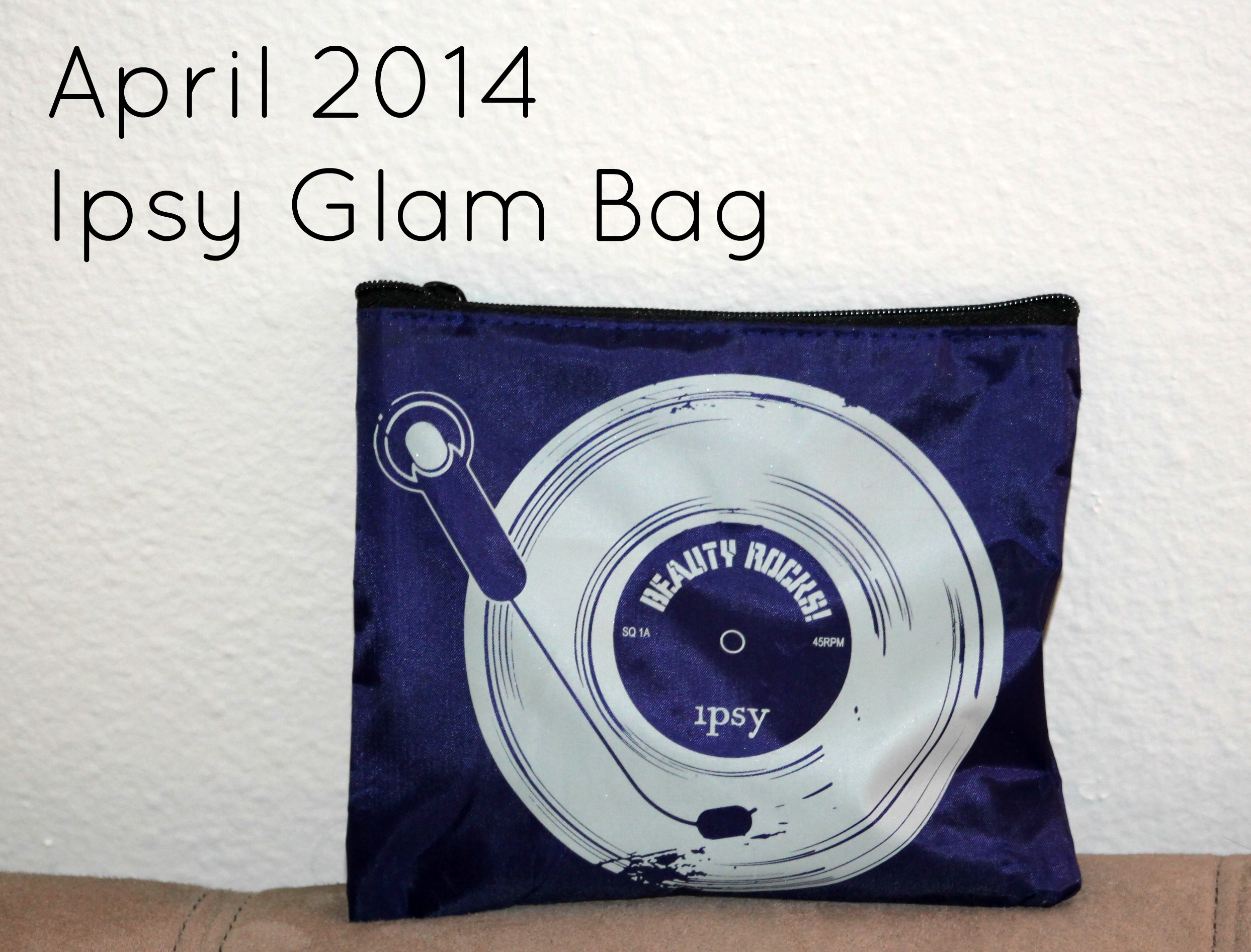 April 2014 Ipsy Glam Bag Review