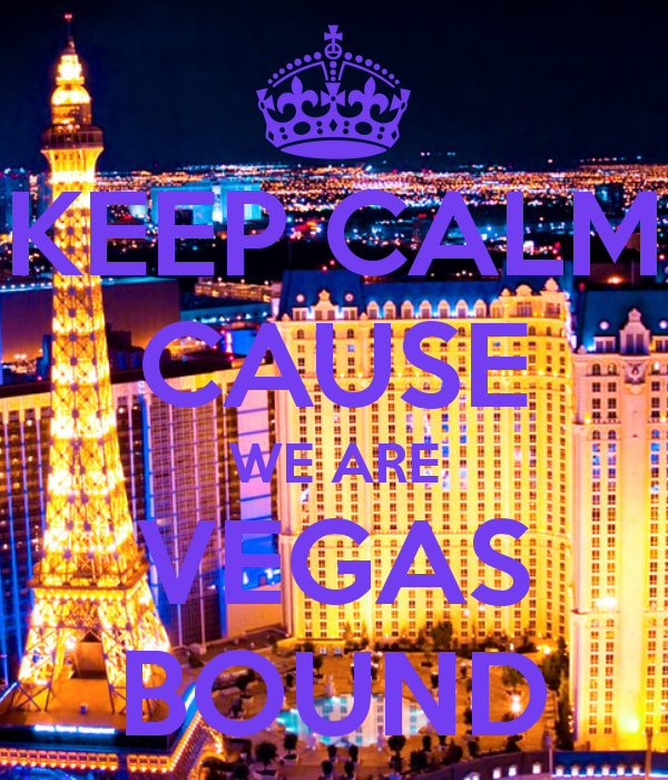 keep-calm-cause-we-are-vegas-bound